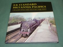 BR STANDARD BRITANNIA PACIFICS - A STUDY OF...CLASS 7P EXPRESS PASSENGER LOCOMOTIVES